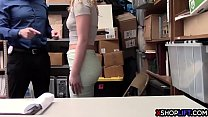 Blonde teen shoplifter fucked by a security guards big cock