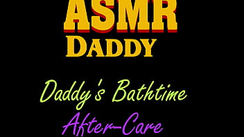 Daddy's Bath Time Aftercare , Gentle Audio Only - DDLG, Soft Daddy