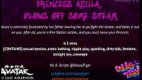[AVATAR] Azula Blows Off Some Steam | Erotic Audio Play by Oolay-Tiger