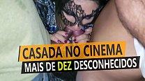 Casada no cinema com mais de dez homens desconhecidos, grupal com estranhos na frente do corno do marido - Cristina Almeida - Kratos Parte 2/4