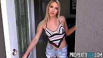 PropertySex - Hot blonde prefers landlord over boyfriend